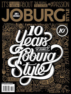 Joburgstyle Magazine Issue 40 10 Years of doing It Cover